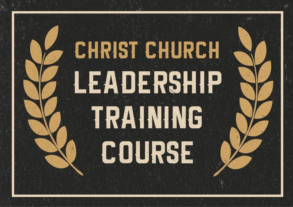 May Leadership Training - Christ Church